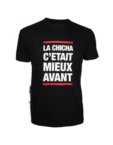 T-shirt Chicha c'était mieux avant